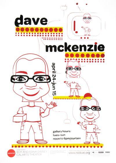 CalArts poster: REDCAT: Dave McKenzie by Duy-Khuong Van Maece Seirafi-Najar