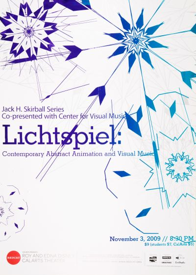 "CalArts poster: REDCAT: ""Lichtspiel: Contemporary Abstract Animation and Visual Music"" by Daniel Corrigan Karen To"