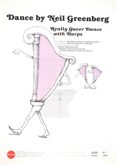 "CalArts poster: REDCAT: Dance by Neil Greenberg, ""Really Queer Dance with Harps"" by Katherine Leipper"