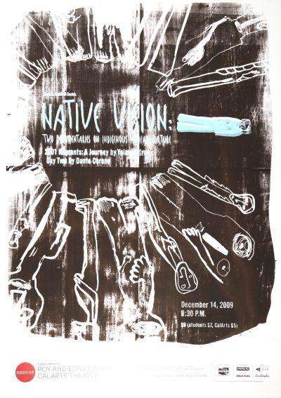 CalArts poster: REDCAT: Native Vision by Daniel Corrigan Karen To