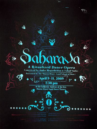 "CalArts poster: ""Saharava: A Ritualized Dance Opera"" by Maece Seirafi-Najar"