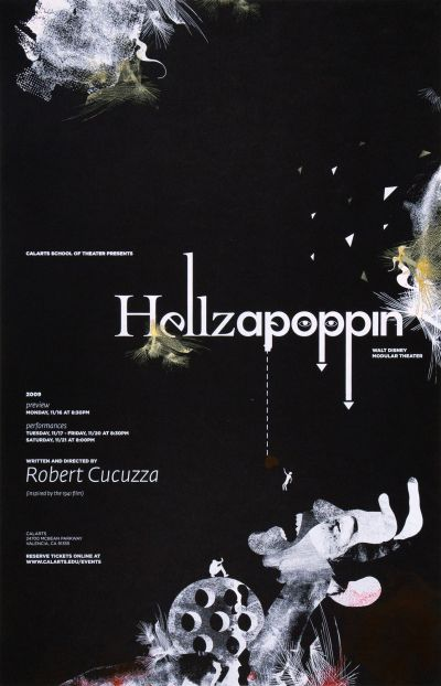 CalArts poster: Hellzapoppin by Daryn Wakasa Megan Lynch