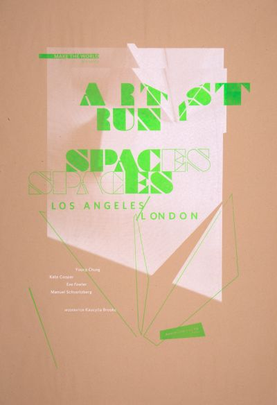 CalArts poster: Artist Run Spaces by Cathy Kangwon Lee Noura Al-Naggar Tara Tannenbaum