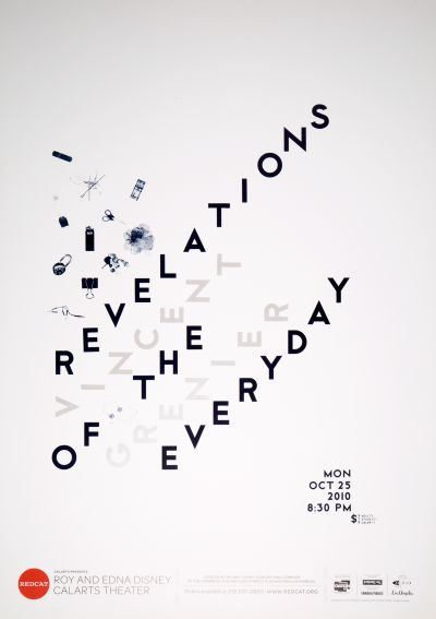 "CalArts poster: REDCAT: Vincent Grenier, ""Revelations of the Everyday"" by Becky Song Tiffanie Tran"
