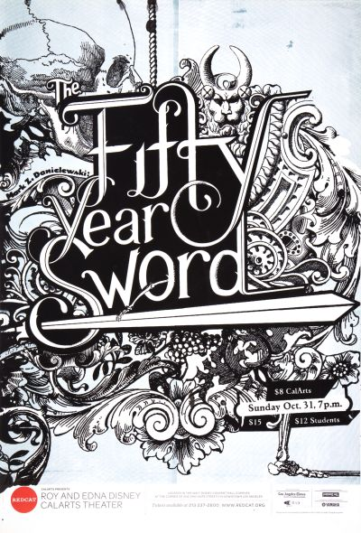 "CalArts poster: REDCAT: ""Mark Z. Danielewaki: Fifty Year Sword"" by Karen To"