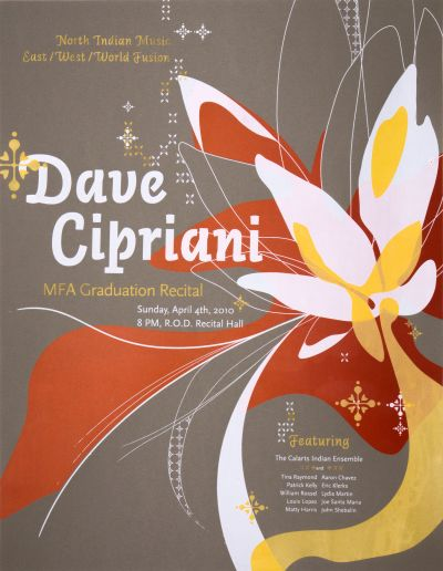 CalArts poster: Dave Cipriani MFA Graduation Recital: North Indian Music, East/West/World Fusion by Pedro Lavin