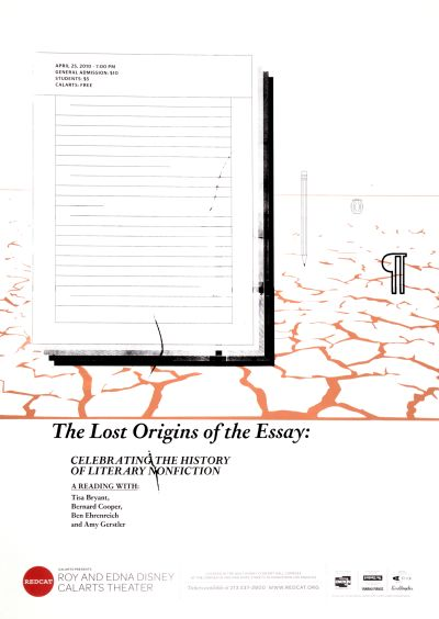 "CalArts poster: REDCAT: ""The Lost Origins of the Essay: Celebrating the History of Literary Nonfiction"" by"