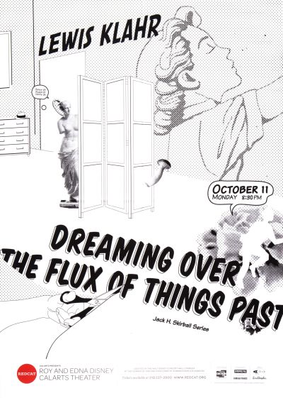 "CalArts poster: REDCAT: Lewis Klahr, ""Dreaming Over the Flux of Things Past"" by Andelee Lin"