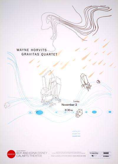 CalArts poster: REDCAT: Wayne Horvit Gravitas Quartet by Andelee Lin