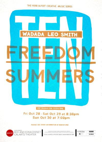 CalArts poster: REDCAT: Ten Freedom Summer by Bijan Berahimi Christopher Burnett