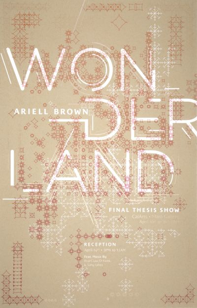 "CalArts poster: ""Wonderland"", Ariell Brown by Christopher Burnett Pedro Lavin"