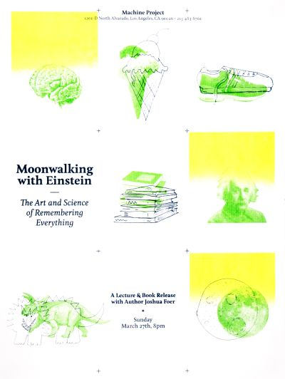 CalArts poster: Moonwalking with Einstein: The Art and Science of Remembering Everything by Kate Johnston Laura Bernstein
