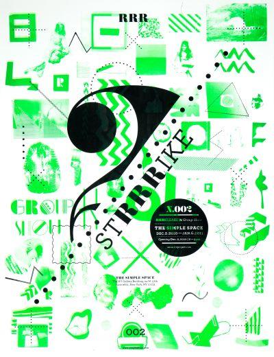 CalArts poster: STRRRIKE: Group Show by Masato Nakada Laura Bernstein Scott Massey