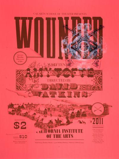 "CalArts poster: ""Wounded"", David Watkins by Benjamin Woodlock Scott Massey"