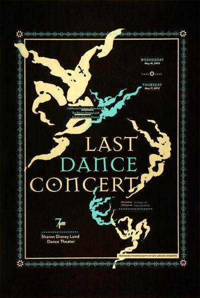 CalArts poster: 2012 Last Dance Concert by Christopher Burnett Pedro Lavin