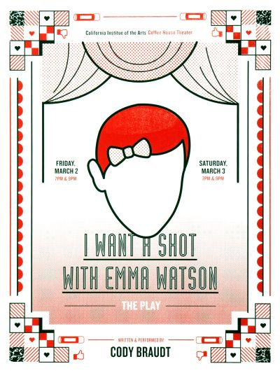 CalArts poster: I Want A Shot With Emma Watson: The Play by Christopher Burnett