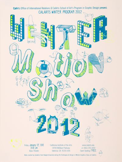 CalArts poster: Winter Motion Show 2012 by Edwin Alvarenga Lila Burns
