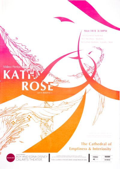 CalArts poster: REDCAT: Video/Performance by Kathy Rose by Angie Yeun Son HeeJeong Christine Do