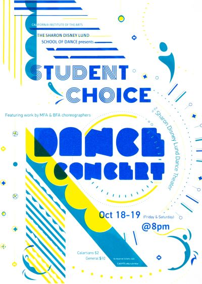 CalArts poster: 2012 Student Choice Dance Concert by Andrea Juhie Kim Lorena Reyes