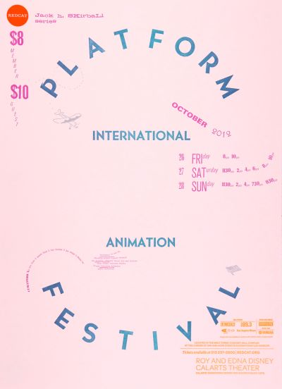 CalArts poster: REDCAT: Internation Animation Platform Festival by Calvin Rye Cathy Kangwon Lee