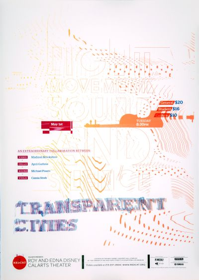 CalArts poster: REDCAT: Transparent Cities by Edvin Lynch Pierre Nguyen