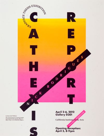 CalArts poster: Graduate Thesis Exhibition: Nick Rodrigues by Scott Massey