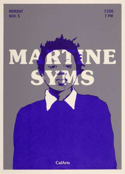 CalArts poster: Martine Syms by David Robinson Izaak Berenson