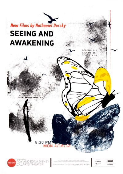 "CalArts poster: REDCAT: New Films by Nathaniel Dorsky, ""Seeing and Awakening"" by Christina Rodriguez Crystal Yi"