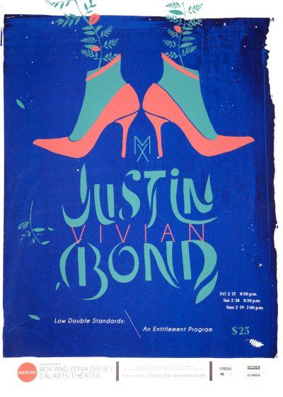 "CalArts poster: REDCAT: Mx Justin Vivian Bond, ""Low Double Standards: An Entitlement Program"" by Jazmyn Faulkner Luis Salcedo"