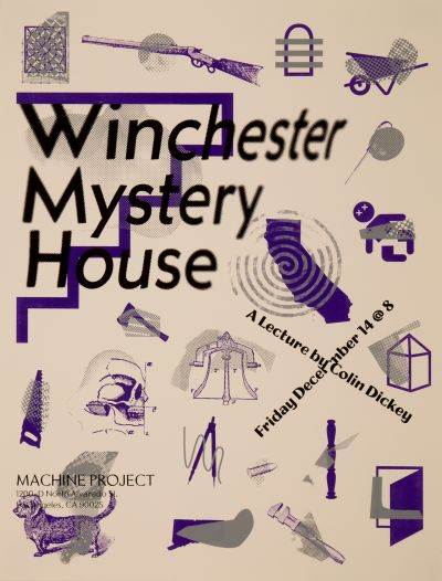 CalArts poster: Winchester Mystery House by Benjamin Woodlock