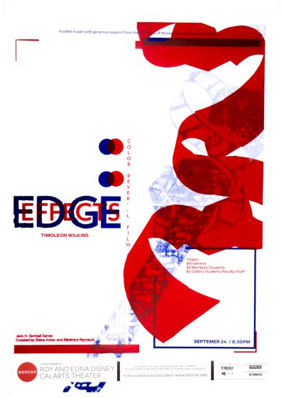CalArts poster: REDCAT: Edge Effects, Timoleon Wilkins by HeeJeong Christine Do Jenny Song Kat Dickinson