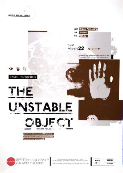 "CalArts poster: REDCAT: Daniel Eisenberg's ""The Unstable Object"" by Bijan Berahimi Pierre Nguyen"