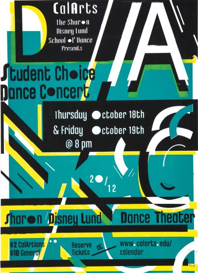 CalArts poster: 2012 CalArts Student Choice Dance Concert by