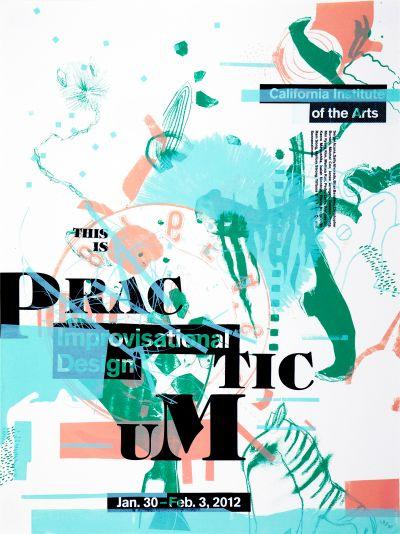 CalArts poster: 2012 Improvisational Design Practicum by