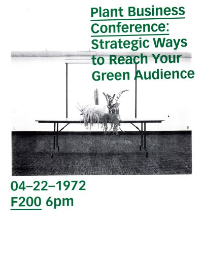 CalArts poster: Plant Business Conference: Strategic Ways to Reach Your Green Audience by Cassandra Cisneros