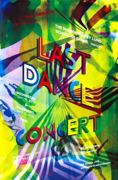 CalArts poster: CalArts Last Dance Concert '13 by Crystal Yi Dawoon Jeung
