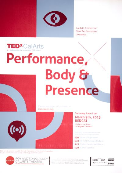 CalArts poster: REDCAT: TEDxCalArts: Performance, Body & Presence by HeeJeong Christine Do