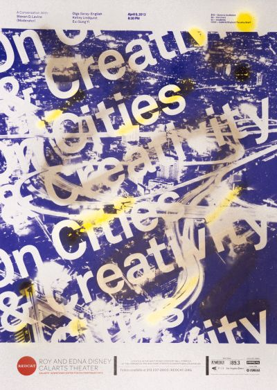 CalArts poster: REDCAT: On Cities and Creativity by Colomba Cruz Elton Jacob Halpern SoYun Cho