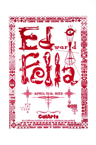 CalArts poster: Ed Fella Farewell Lecture: Edward Fella by Jeff Keedy