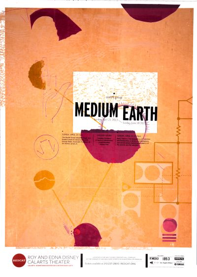 "CalArts poster: REDCAT: The Otolith Group, ""Medium Earth"" by Cindi Kusuda Conner Tozier Mitchel Cox"