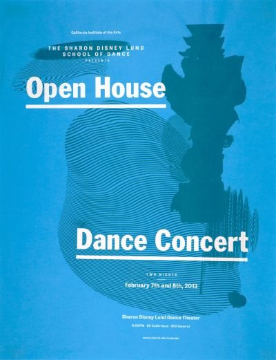 CalArts poster: 2013 Open House Dance Concert by Alex Pines Matthew King