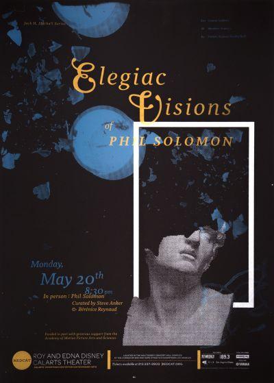 CalArts poster: REDCAT: Elegiac Visions of Phil Solomon by Francesca Ramos Lily Sin