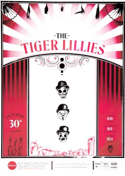 CalArts poster: REDCAT: The Tiger Lillies by Angela Bac Christine Shen