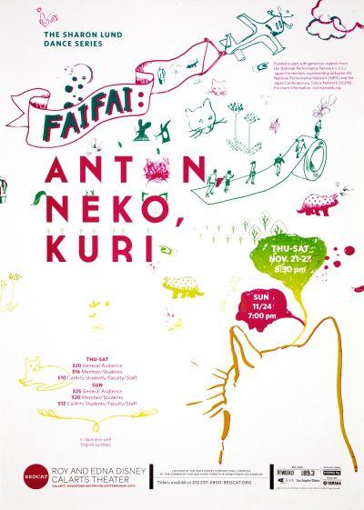 CalArts poster: REDCAT: Faifai: Anton, Neko, Kuri by Jessie Zo Tracy Kim