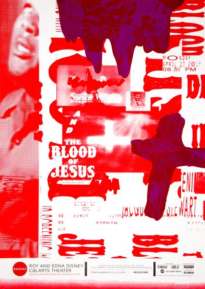 CalArts poster: REDCAT: The Blood of Jesus by David Chathas Jacob Halpern