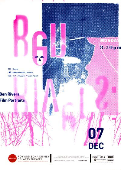 "CalArts poster: REDCAT: Ben Rivers, ""Film Portraits"" by Iris Chung Lu Feng"