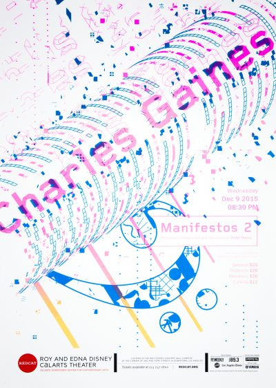 "CalArts poster: REDCAT: ""Manifestos 2"", Charles Gaines by Dasol Jung Stedman Halliday"