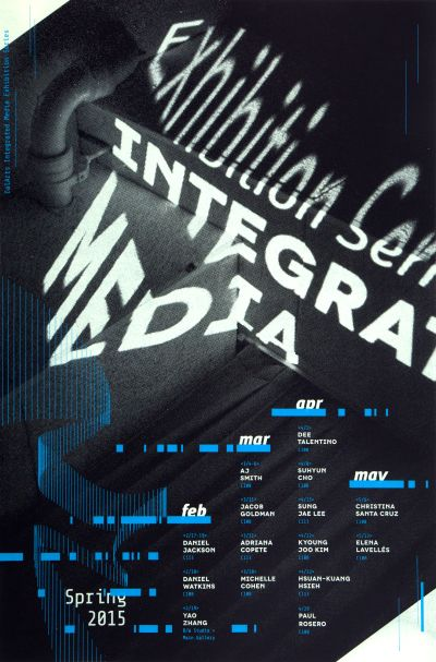 CalArts poster: Exhibition Series: Integrated Media by Aamina Ganser Henrique Eira