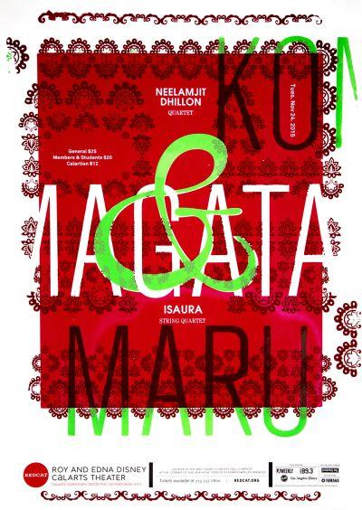 CalArts poster: REDCAT: Neelamjit Dhillon Quartet, Isaura String Quartet by Jimin Kim Lu Feng