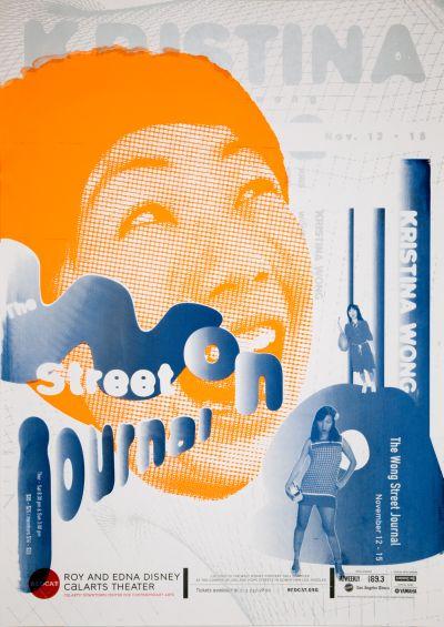 "CalArts poster: REDCAT: Kristina Wong, ""The Wong Street Journal"" by Lu Feng"